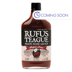 RUFUS TEAGUE SUGAR FREE SMOKE N CHIPOTLE BBQ SAUCE 13 OZ BOTTLE