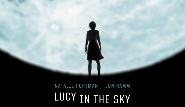 New Trailer and Poster for 'Lucy in the Sky'