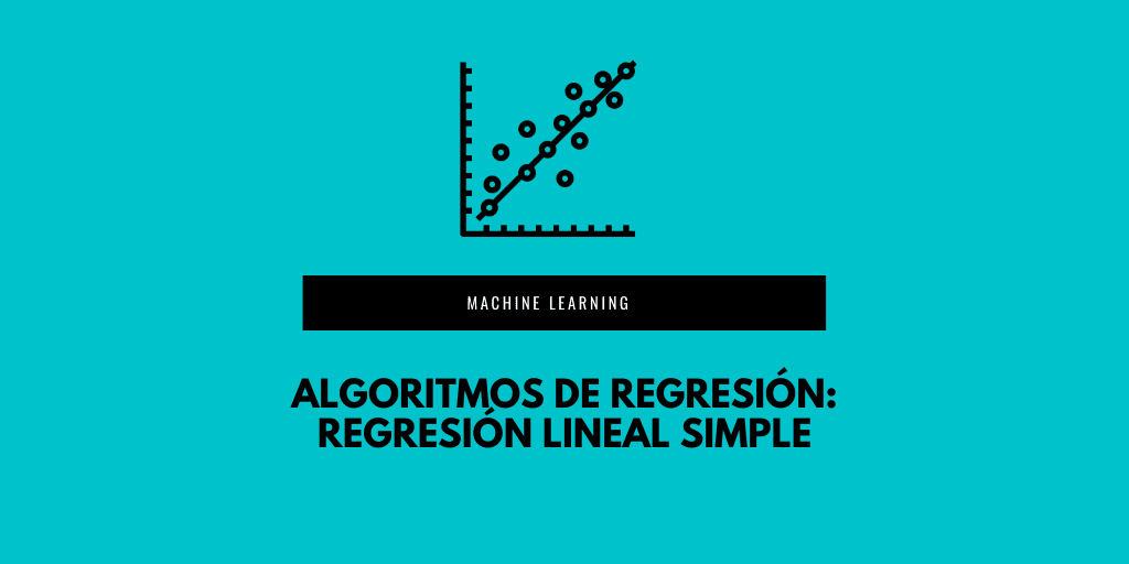 Regresión lineal simple en machine learning