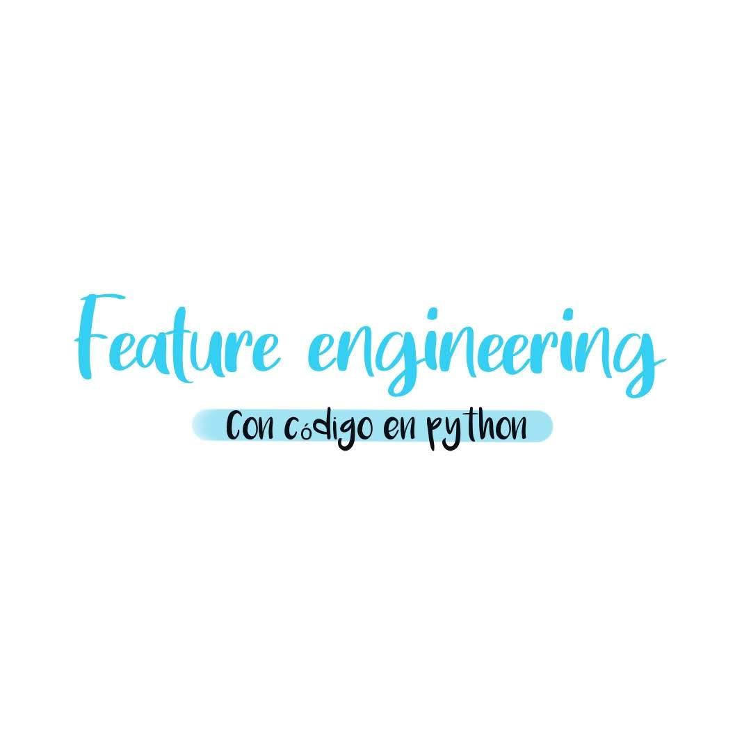 Feature engineering. Segunda parte