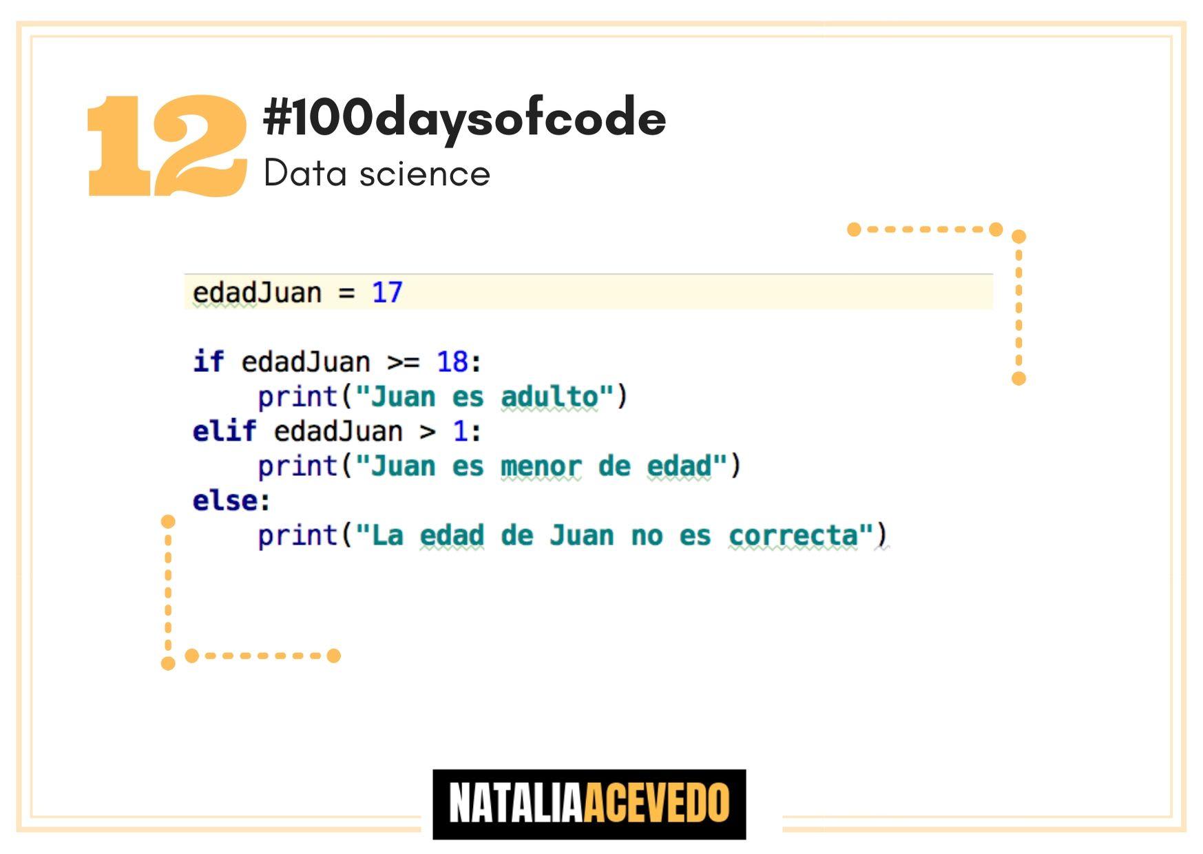 Día 12 #100daysofcode #datascience Condicionales