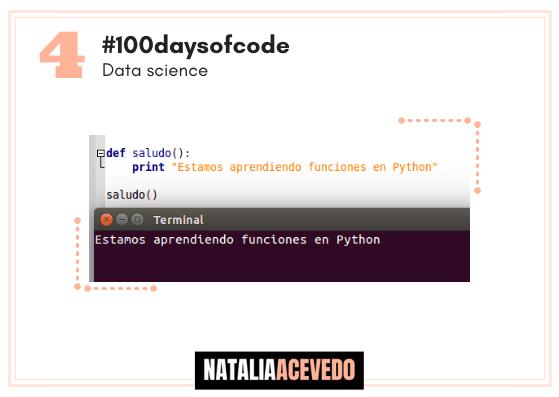 Día 4 #100daysofcode funciones enpython