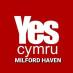 YesCymru Milford Haven