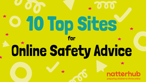 Top 10 Places to Go for Advice on Online Safety