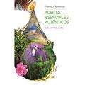 Authentic Essential Oils Guide (10) - Spanish