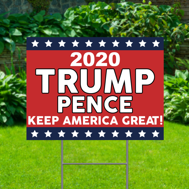 2020 Trump Pence Political Yard Signs