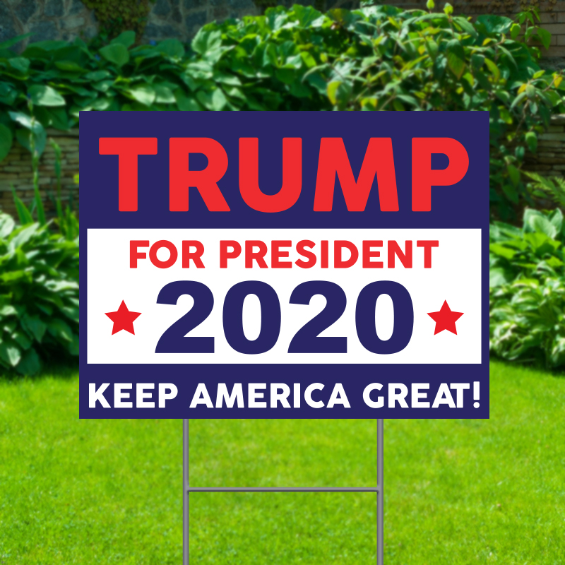Trump For President 2020 Political Yard Signs
