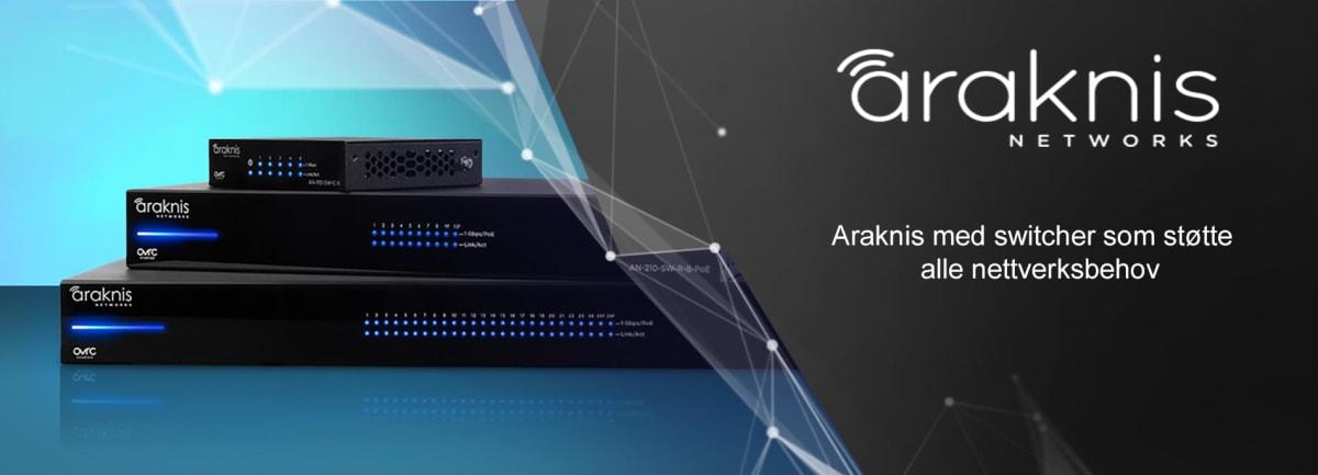 ARAKNIS Switches
