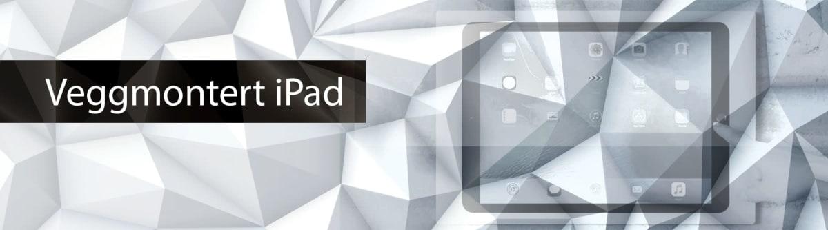 iPad Veggmontert