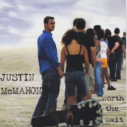 Worth the Wait album by Justin McMahon