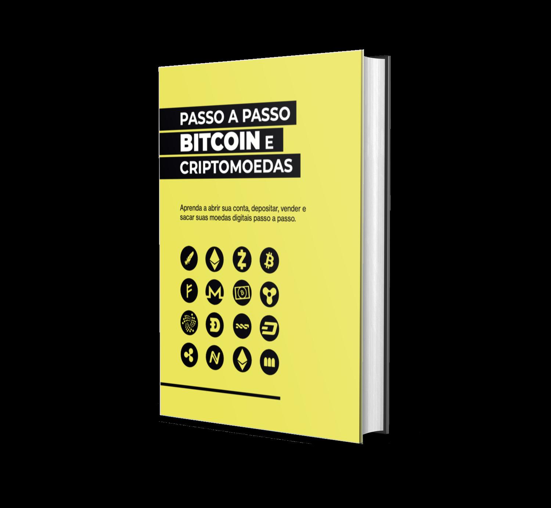 Neste ebook você irá aprender o Passo a Passo para investir em Bitcoin e Criptomoedas: