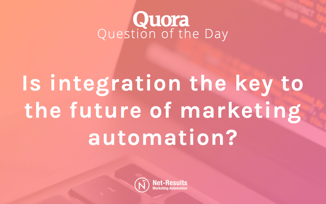 Is integration the key to the future of marketing automation?