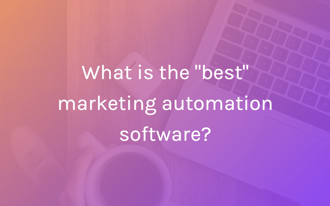 What is the best marketing automation software?