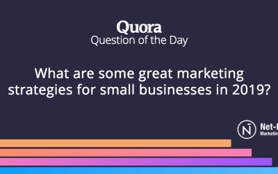 What are some great marketing strategies for small businesses in 2019?