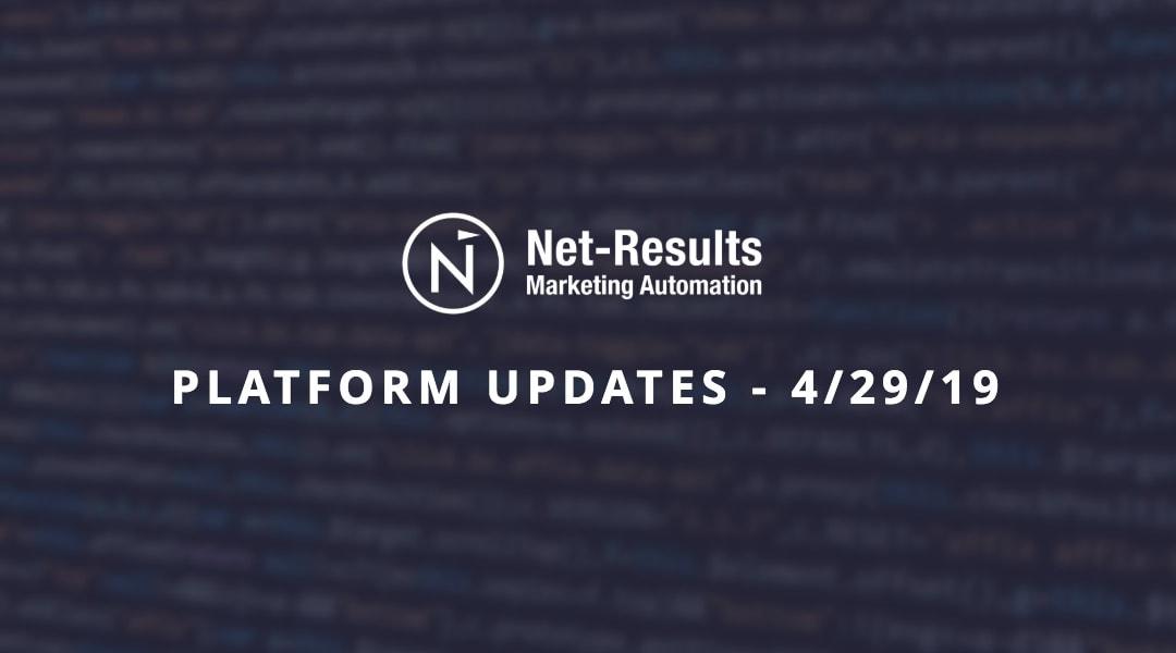 Platform Updates – April, 2019