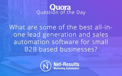 What are some of the best all-in-one lead generation and sales automation software for small B2B based businesses?