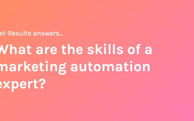 What are the skills of a marketing automation expert?