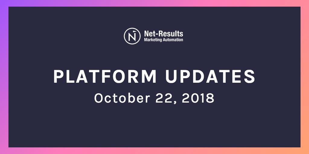 Platform Updates – October 22, 2018