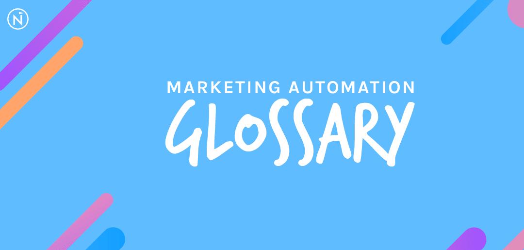 Marketing Automation Term Glossary