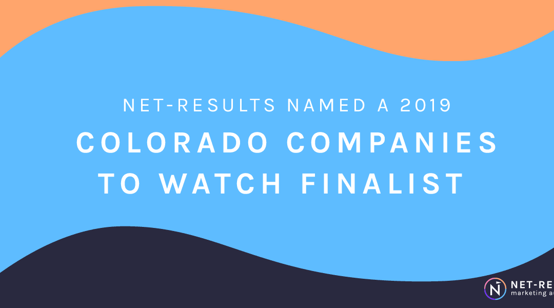 Net-Results named a 2019 Colorado Companies to Watch Finalist