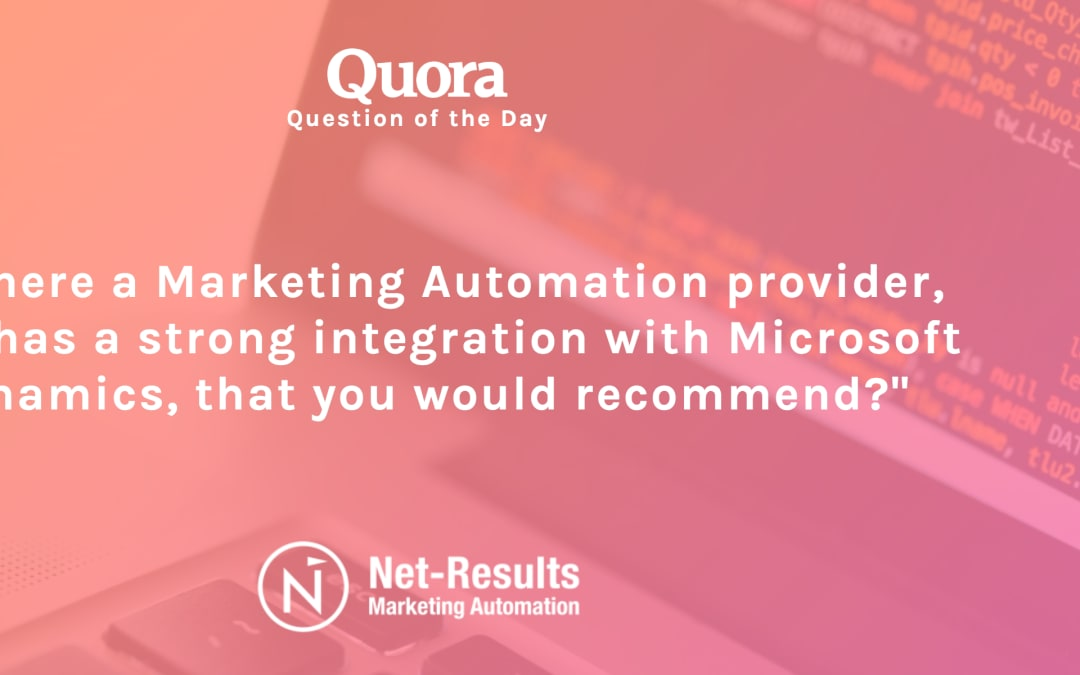 Is there a Marketing Automation provider, that has a strong integration with Microsoft Dynamics, that you would recommend?