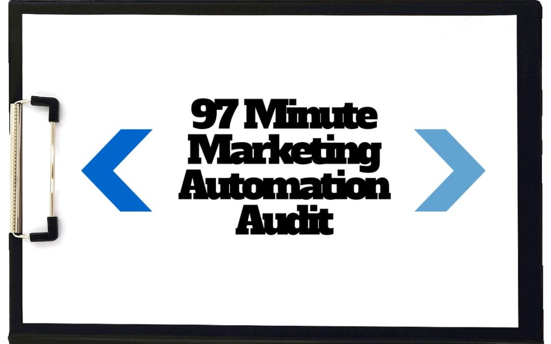 97 Minute Marketing Automation Audit