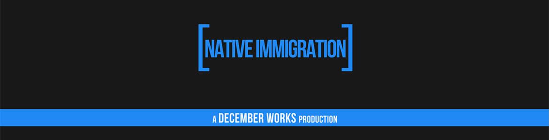 Native Immigration