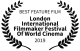 London International Filmmaker Festival of World Cinema