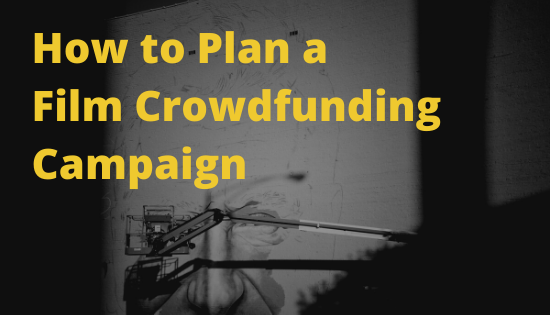 The first step to crowdfunding is making a decision. The next step is making a plan.