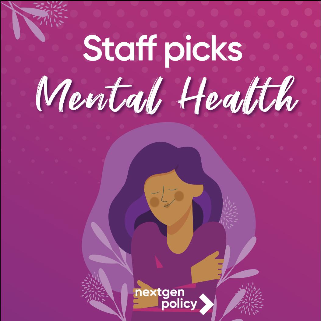 Staff Picks - Mental Health