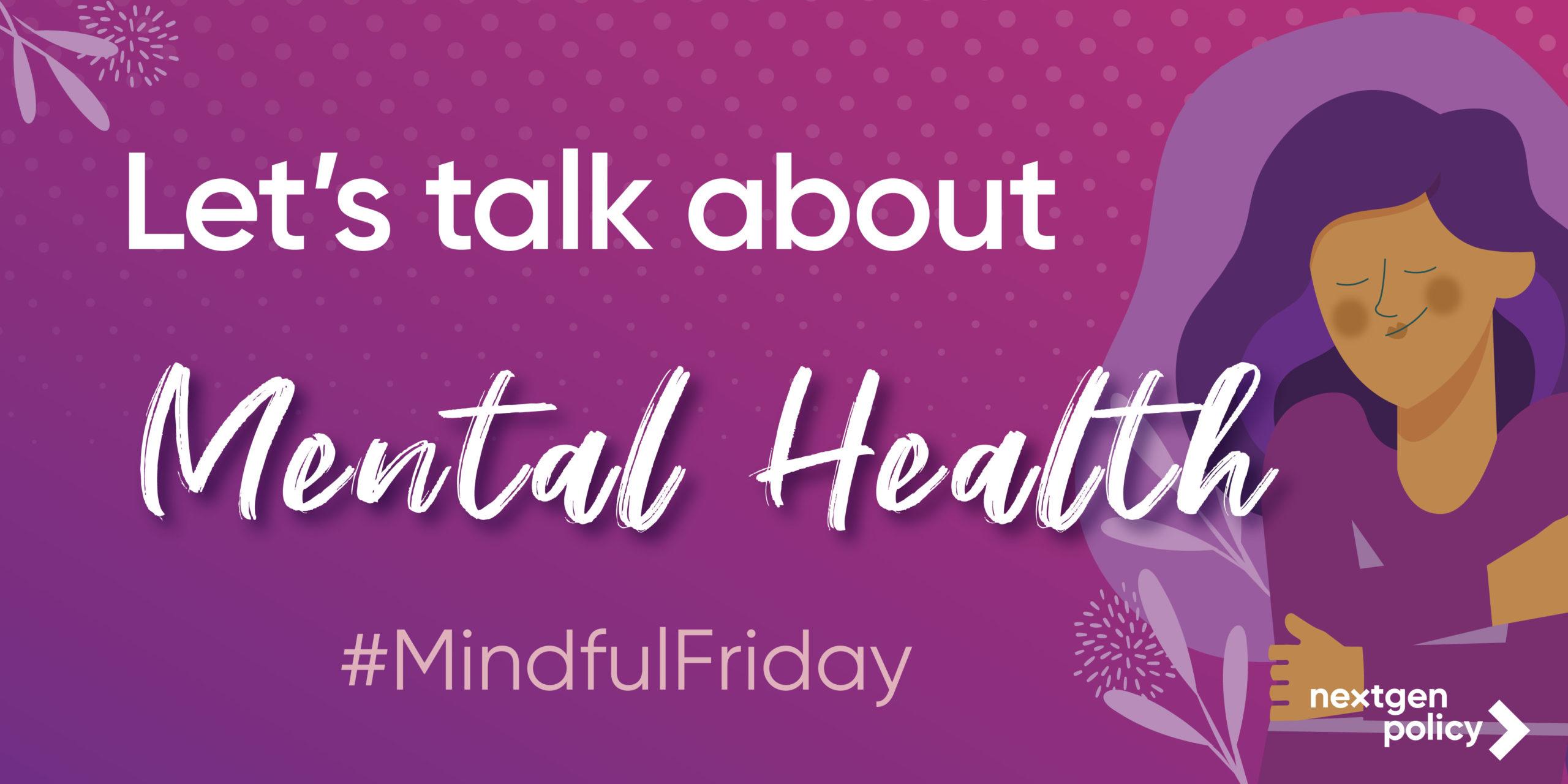 #MindfulFriday Let's talk about mental health