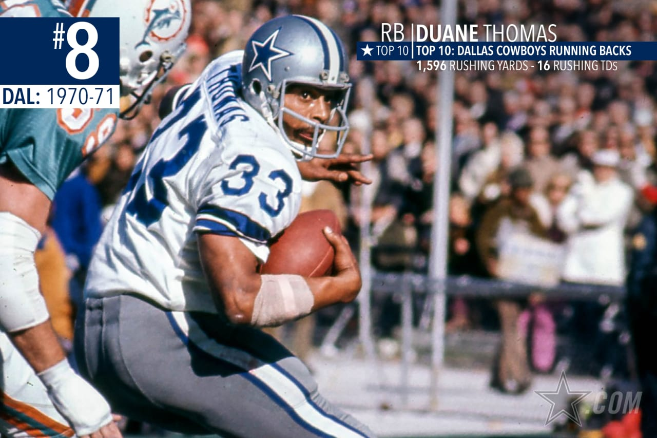 Duane Thomas might have been a pain in Tom Landry's side, but created an undeniable one-two punch in the backfield with Calvin Hill, leading the Cowboys in rushing during the 1970 and 1971 Super Bowl seasons.