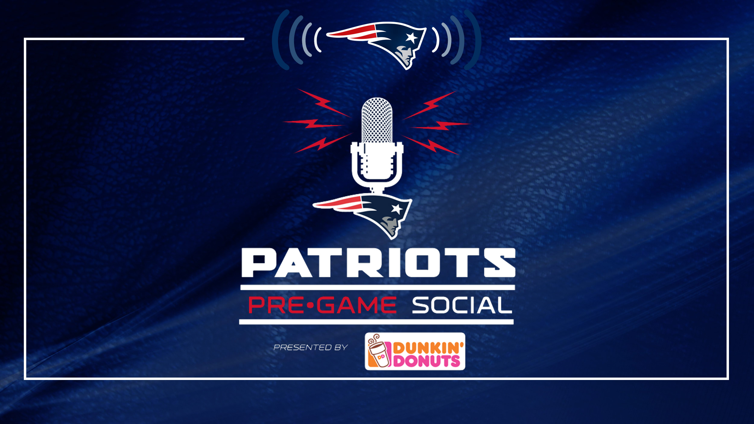 Patriots Pre-Game Social (2 Hours Before Each Game)