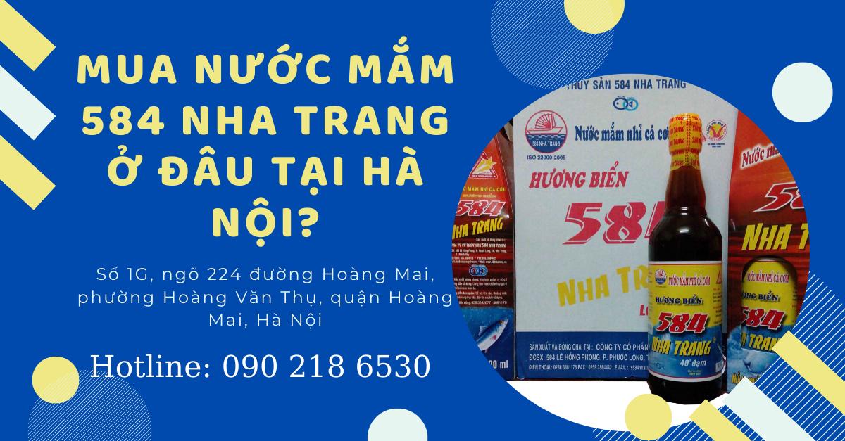 Mua nước mắm 584 Nha Trang ở đâu tại Hà Nội?