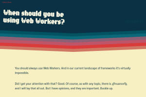 screenshot of When should you be using Web Workers?