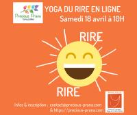 Rigolez et lâchez votre stress avec le Yoga du Rire en ligne le 18 avril 2020, par Precious Prana