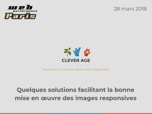 """Slides from the talk """"Quelques solutions facilitant la bonne mise en œuvre des images responsives"""""""