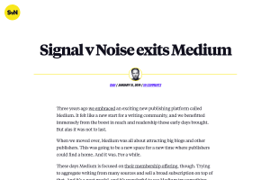 "Screenshot of ""Signal v Noise exits Medium"""