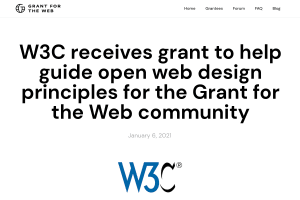 "Screenshot of ""W3C receives grant to help guide open web design principles for the Grant for the Web community"""