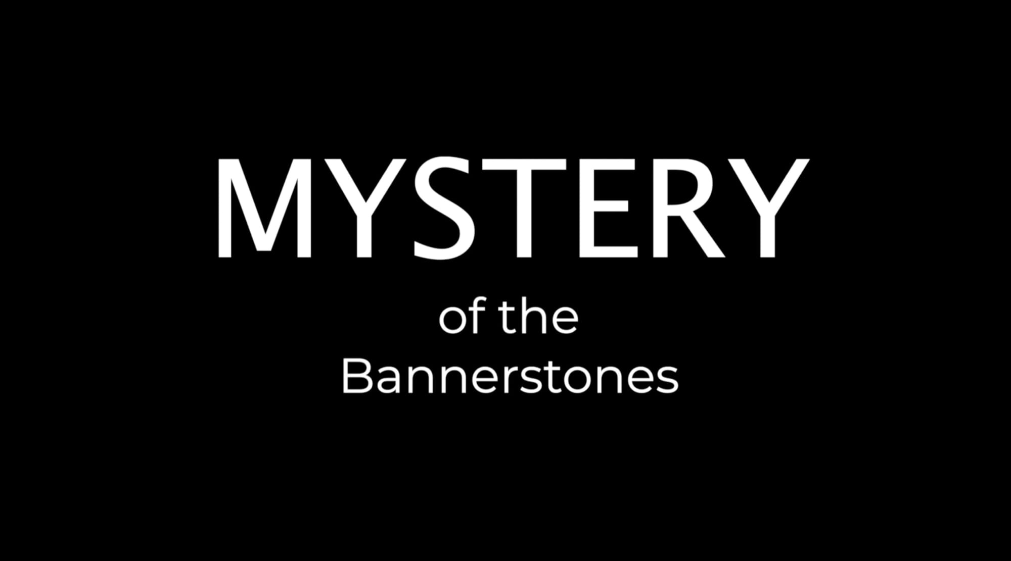Mystery of the Bannerstones