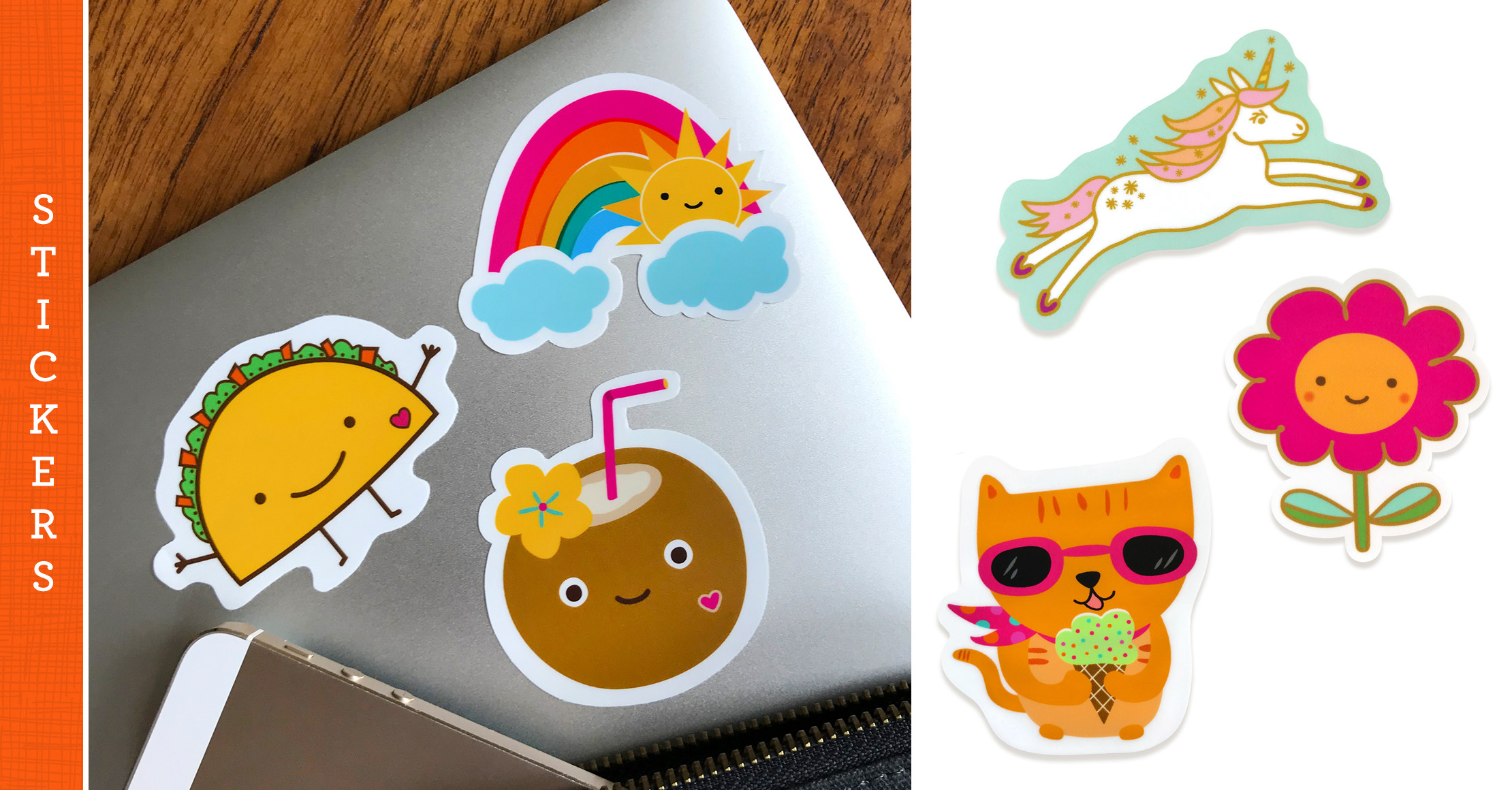 Vinyl stickers liven up laptops, tablets, phones, water bottles, bikes, cars and more!