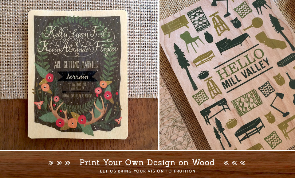 Let's print your invitations on wood.
