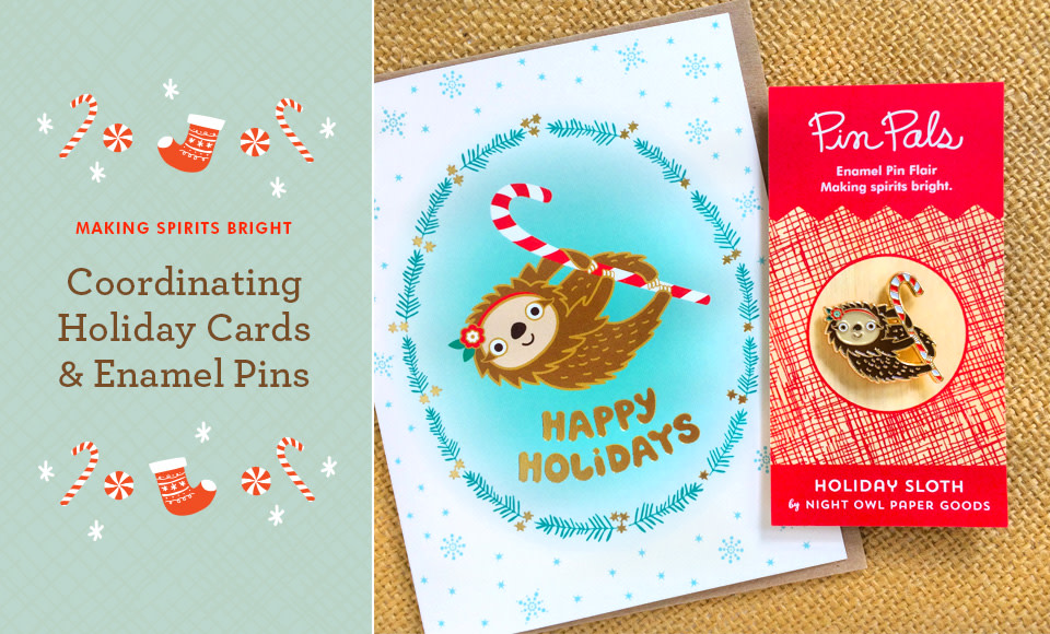 Making Spirits Bright with Coordinating Holiday Cards & Enamel Pins
