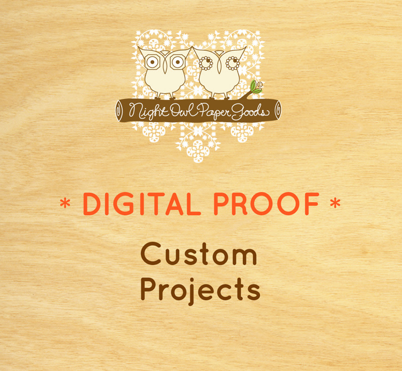 Digital Proof for Custom Projects