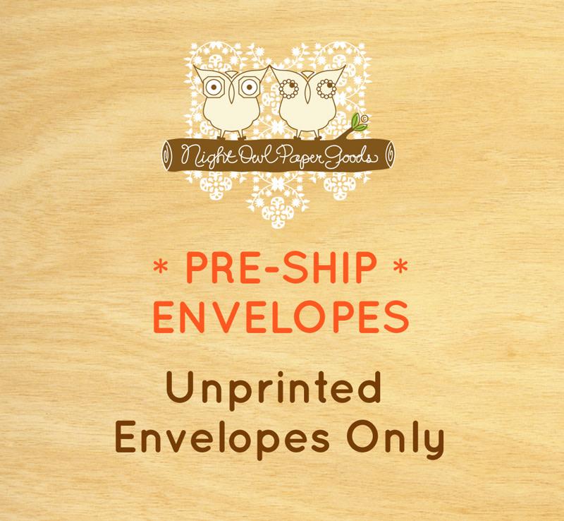 PRE-SHIP Unprinted Envelopes