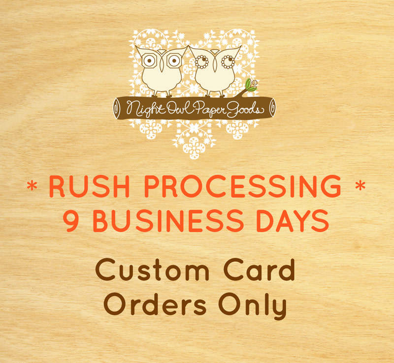 Rush Processing for Custom Card Orders (9 Business Days)