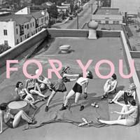 FOR YOU, FERRAH
