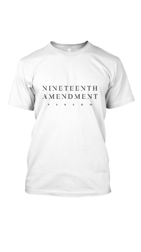 Nineteenth Amendment, Amanda Curtis Designs, BOSS BABE, 19th Amendment Person T-Shirt, SHIRT