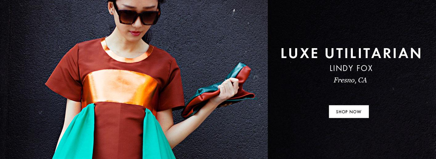 Lindy Fox, Luxe Utilitarian