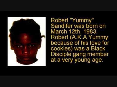 "Robert ""Yummy"" Sandifer."